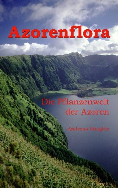Die Pflanzenwelt der Azoren